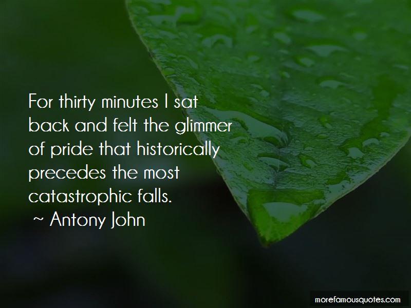 Antony John Quotes Pictures 3