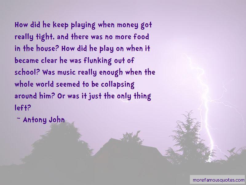 Antony John Quotes Pictures 4