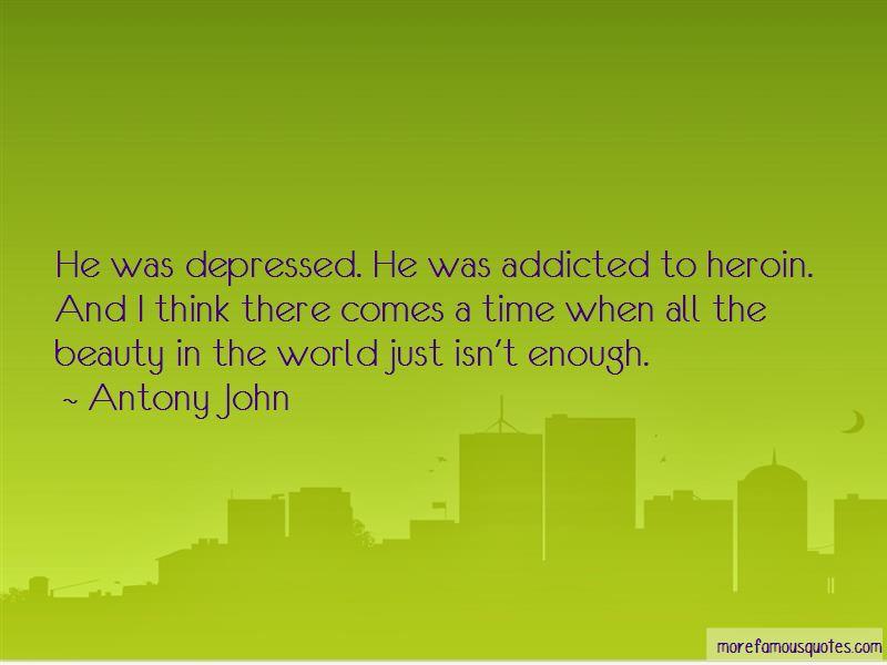 Antony John Quotes