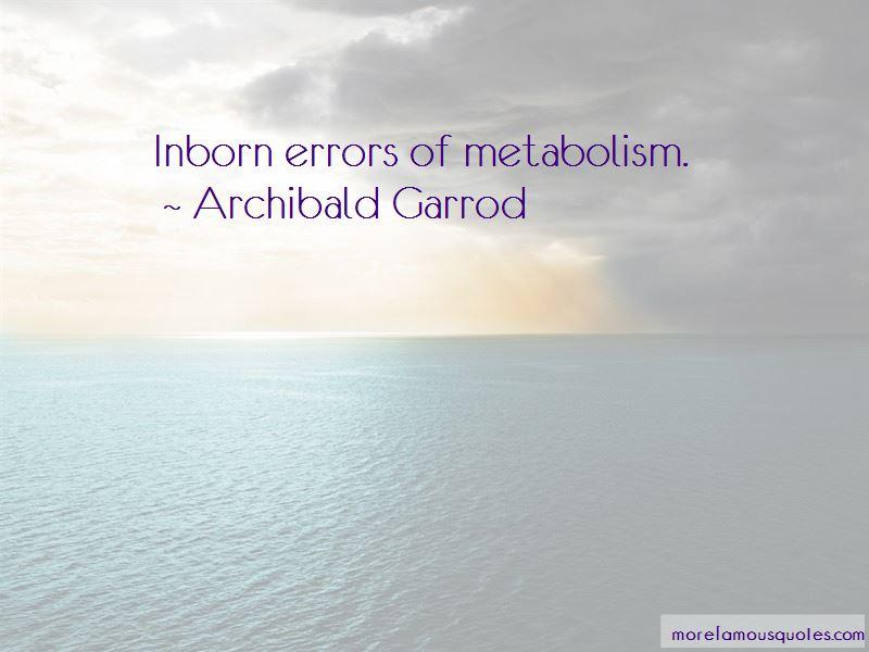 Archibald Garrod Quotes