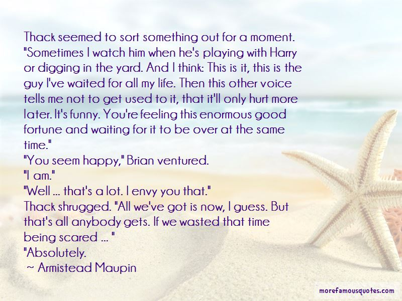 Armistead Maupin Quotes Pictures 4