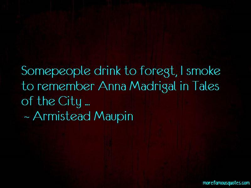 Armistead Maupin Quotes