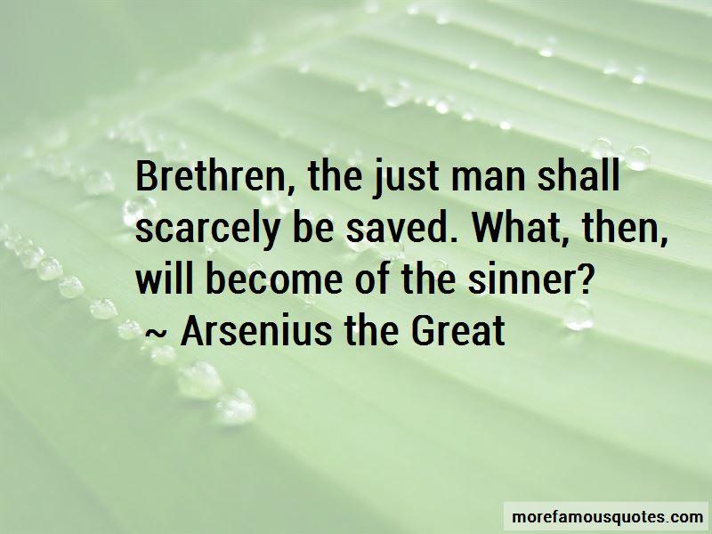 Arsenius The Great Quotes Pictures 3