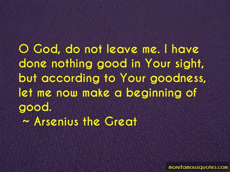 Arsenius The Great Quotes Pictures 4