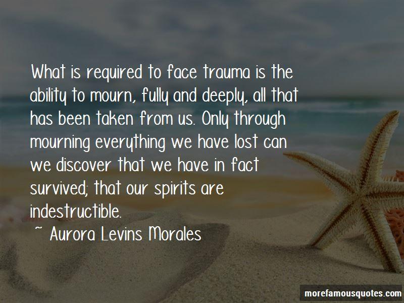 Aurora Levins Morales Quotes