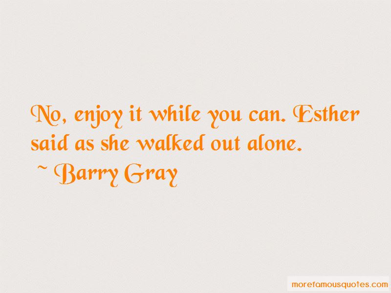 Barry Gray Quotes Pictures 3