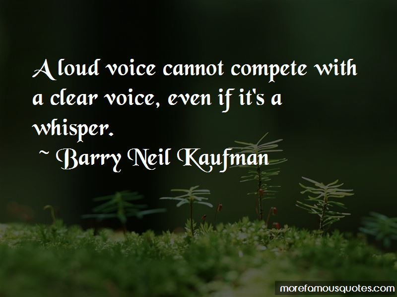 Barry Neil Kaufman Quotes Pictures 2