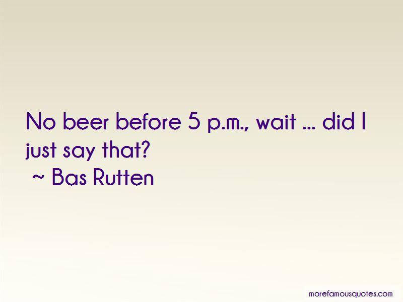 Bas Rutten Quotes Pictures 4