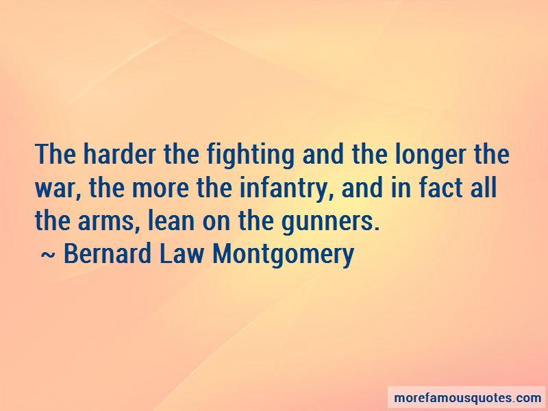 Bernard Law Montgomery Quotes