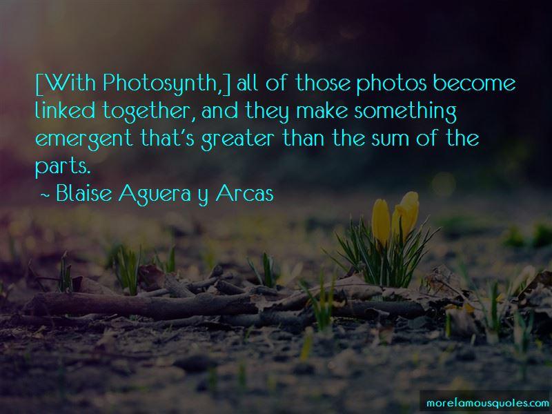 Blaise Aguera Y Arcas Quotes Pictures 3