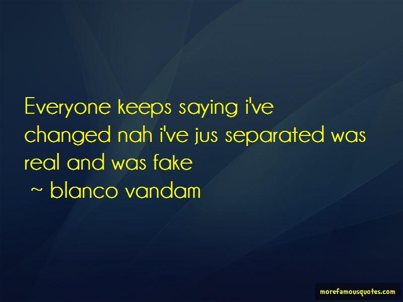 Blanco Vandam Quotes Pictures 2