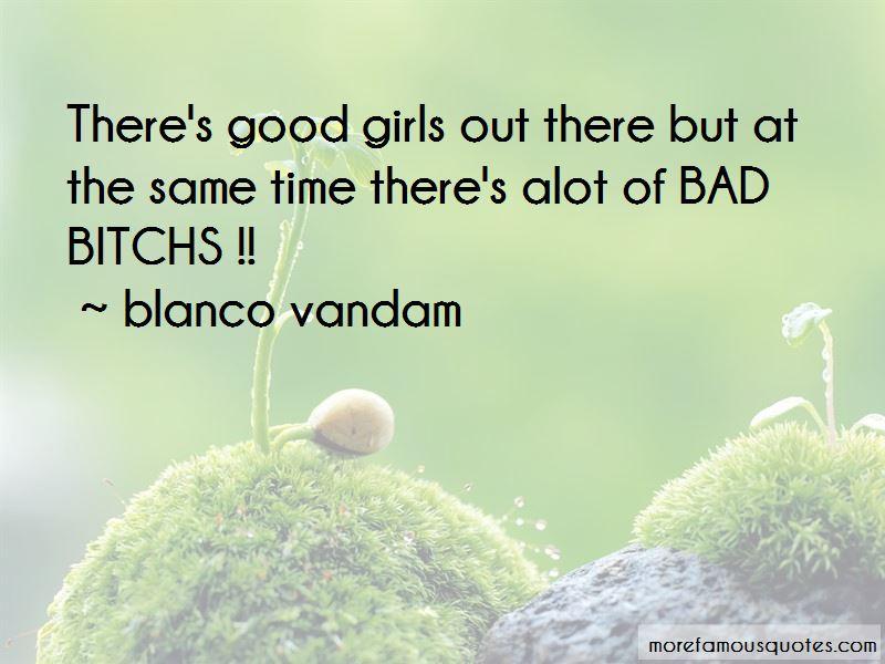Blanco Vandam Quotes Pictures 3