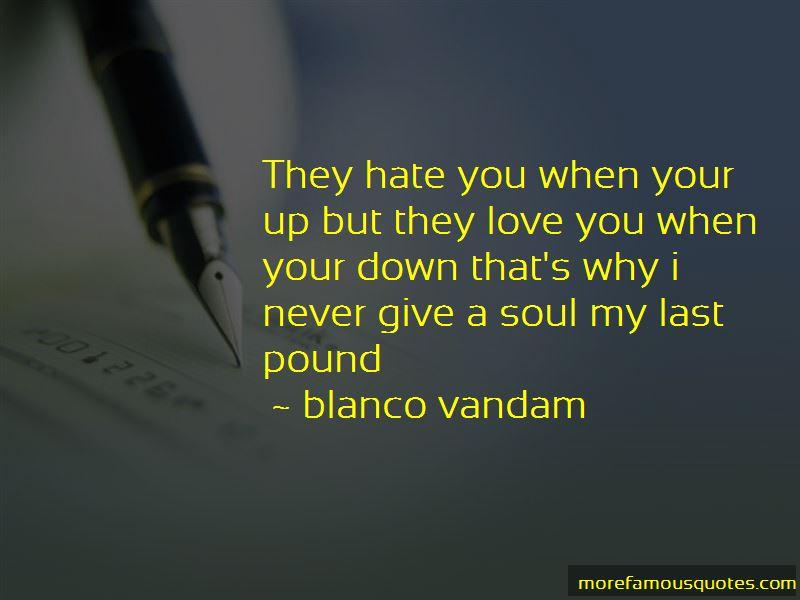 Blanco Vandam Quotes Pictures 4