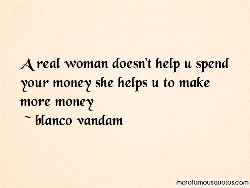Blanco Vandam Quotes