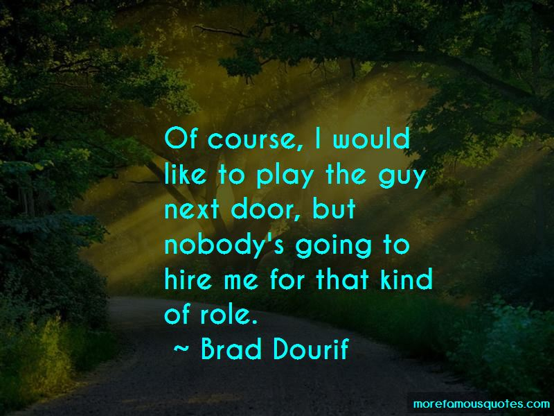 Brad Dourif Quotes