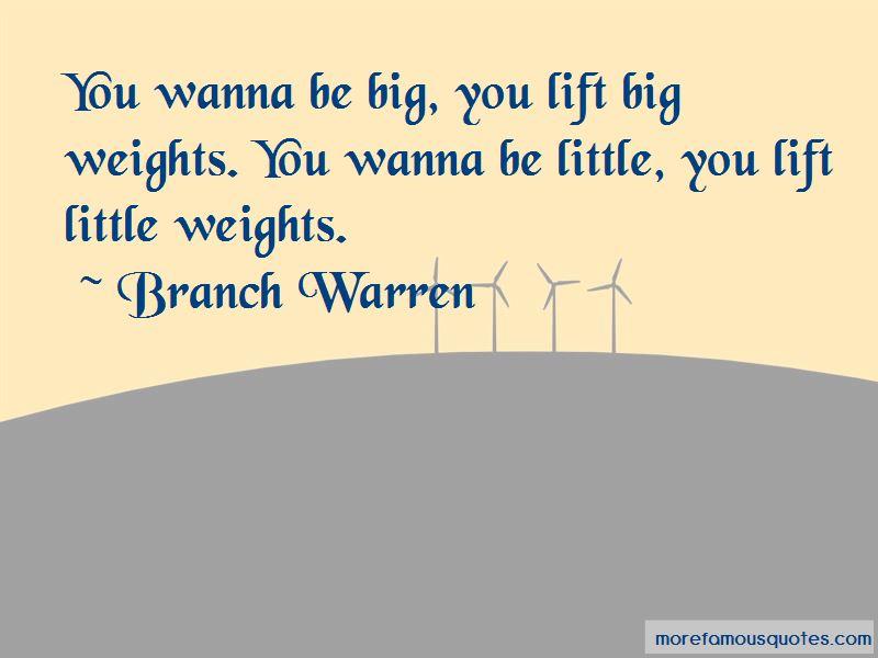 Branch Warren Quotes Pictures 2
