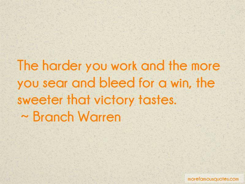 Branch Warren Quotes Pictures 3
