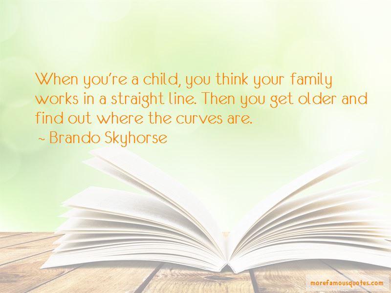 Brando Skyhorse Quotes Pictures 3