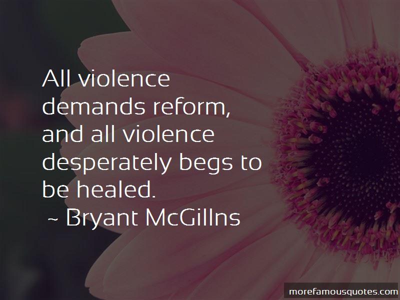 Bryant McGillns Quotes
