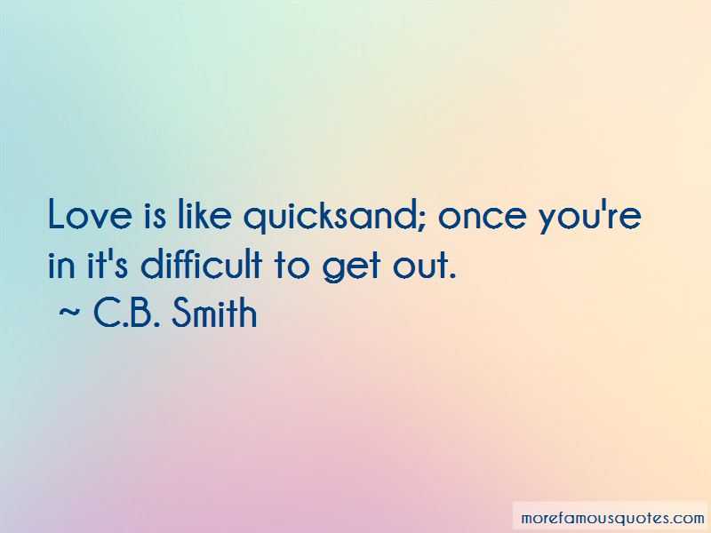C.B. Smith Quotes Pictures 3