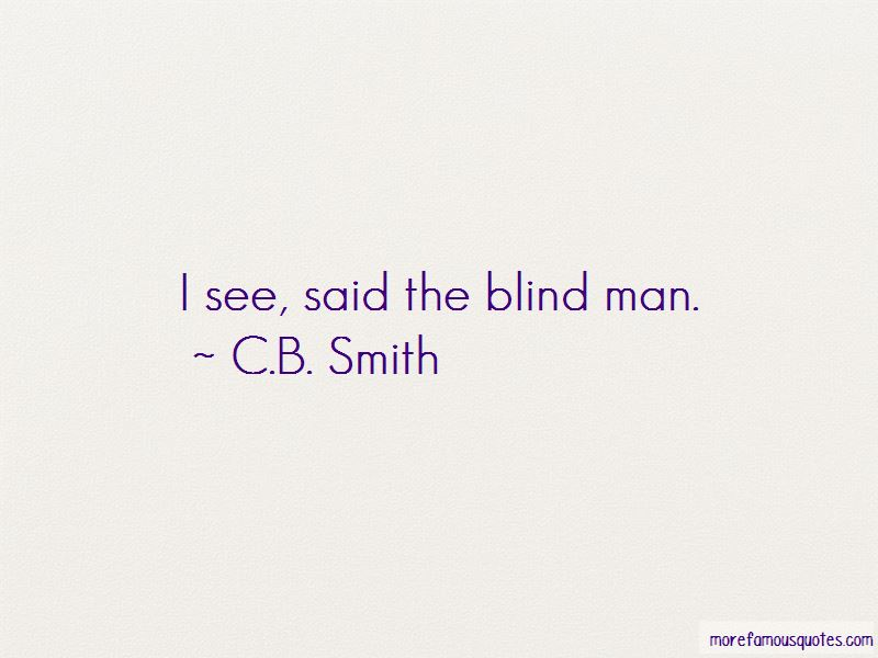 C.B. Smith Quotes Pictures 4