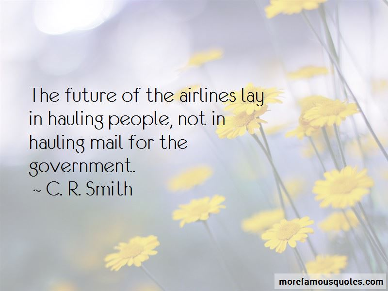 C. R. Smith Quotes Pictures 3