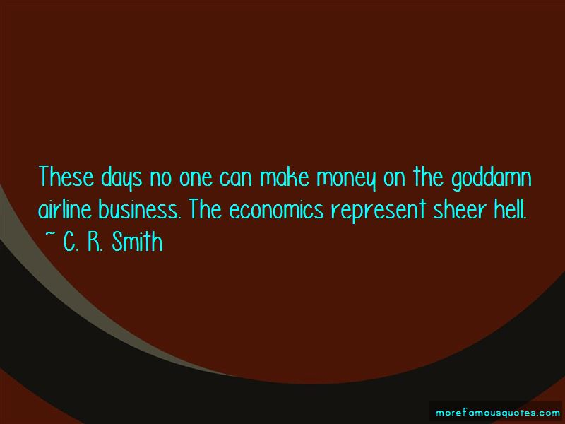 C. R. Smith Quotes Pictures 4