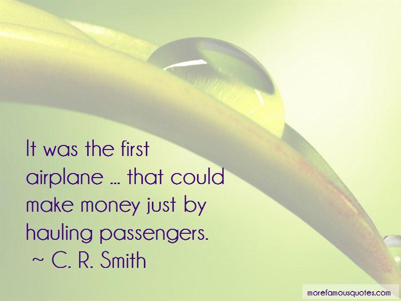 C. R. Smith Quotes