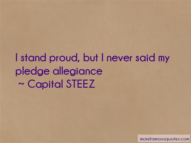 Capital STEEZ Quotes