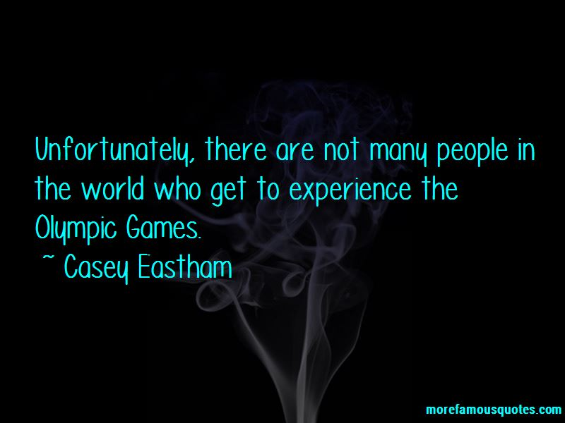 Casey Eastham Quotes Pictures 3