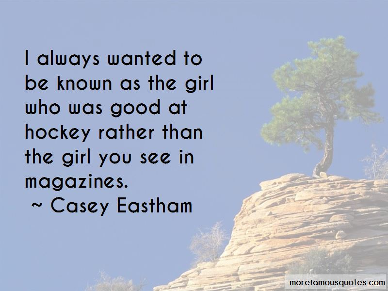 Casey Eastham Quotes Pictures 4