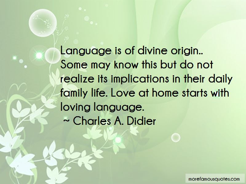 Charles A. Didier Quotes Pictures 2