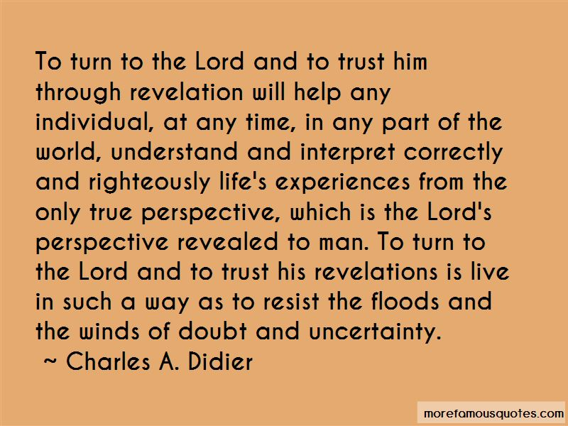 Charles A. Didier Quotes Pictures 3