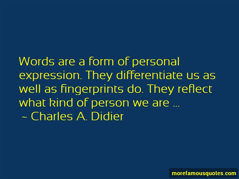 Charles A. Didier Quotes