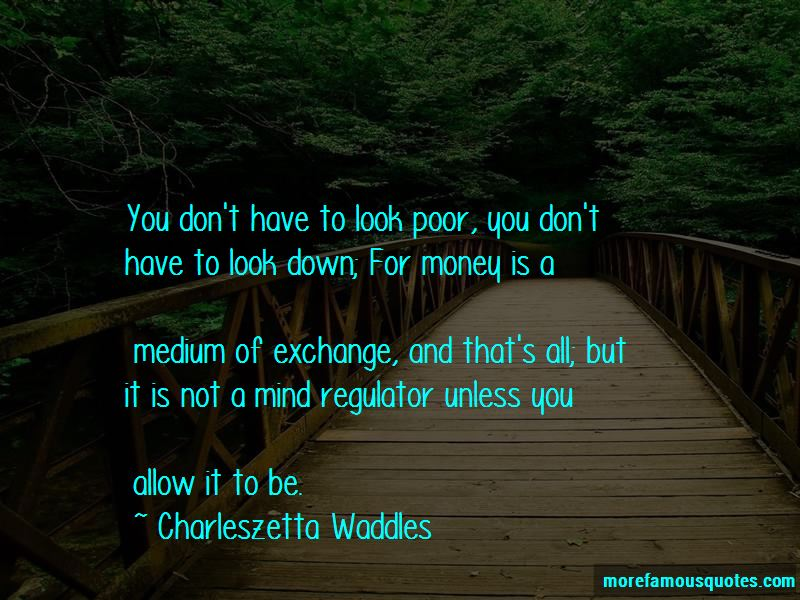 Charleszetta Waddles Quotes Pictures 3