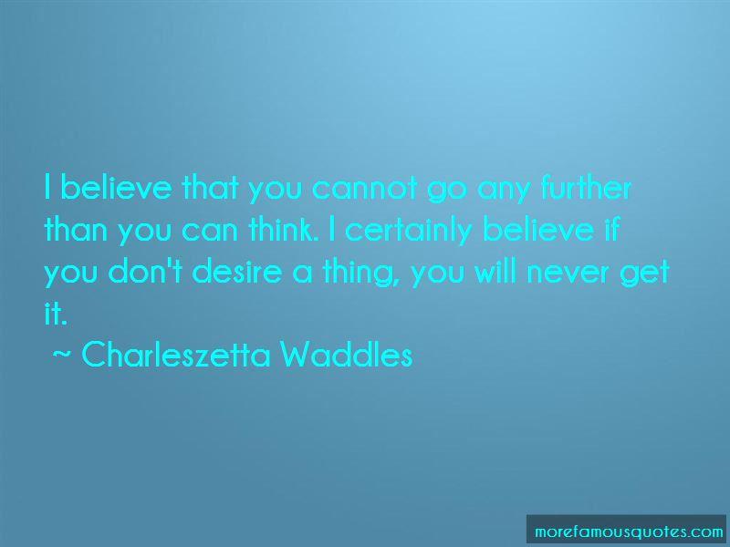 Charleszetta Waddles Quotes