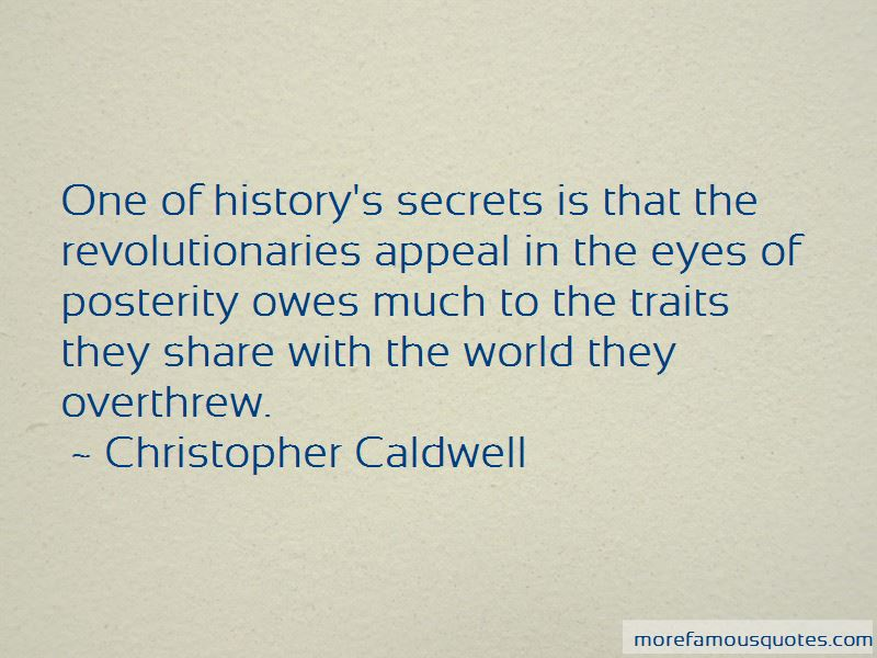 Christopher Caldwell Quotes Pictures 2