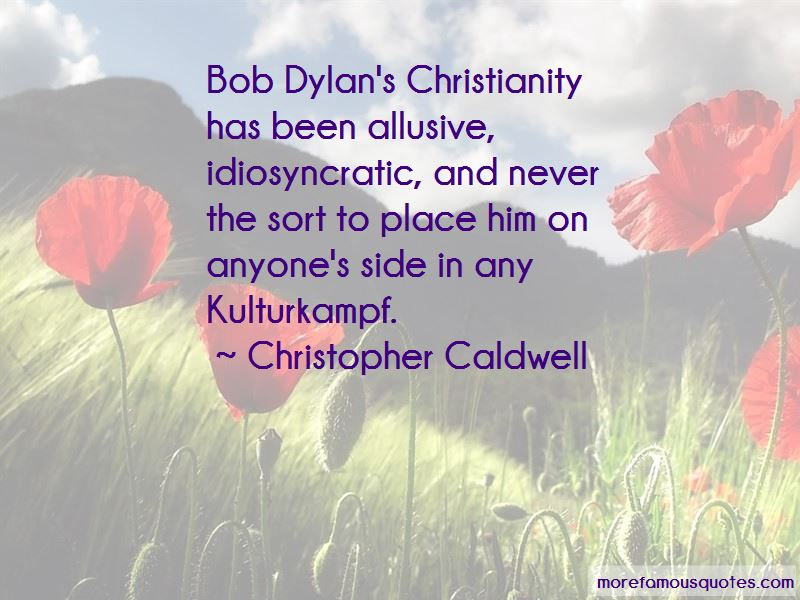 Christopher Caldwell Quotes Pictures 3