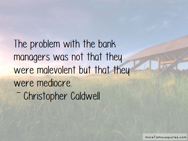 Christopher Caldwell Quotes