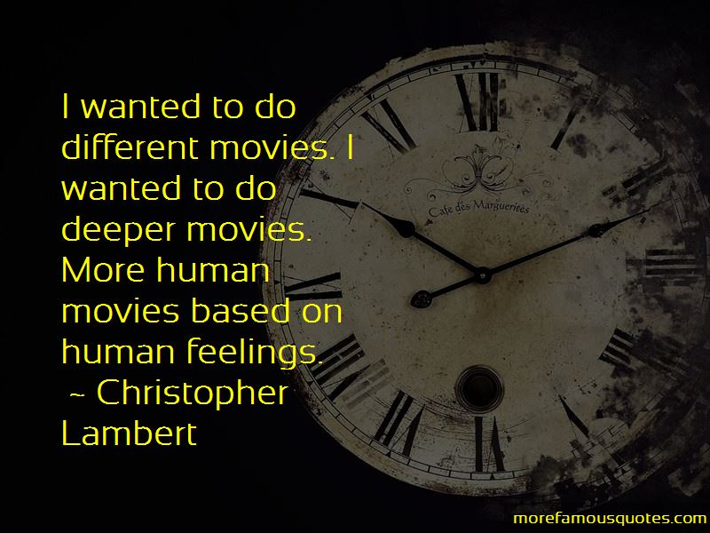 Christopher Lambert Quotes Pictures 4
