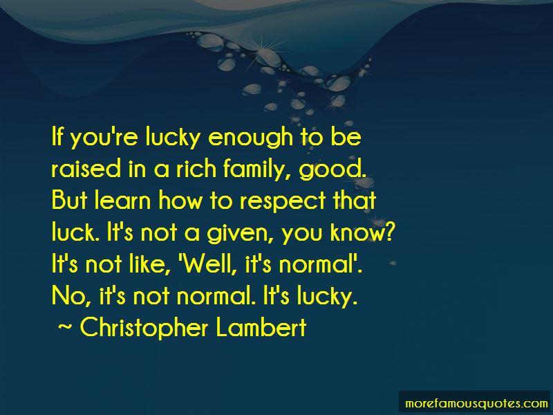 Christopher Lambert Quotes
