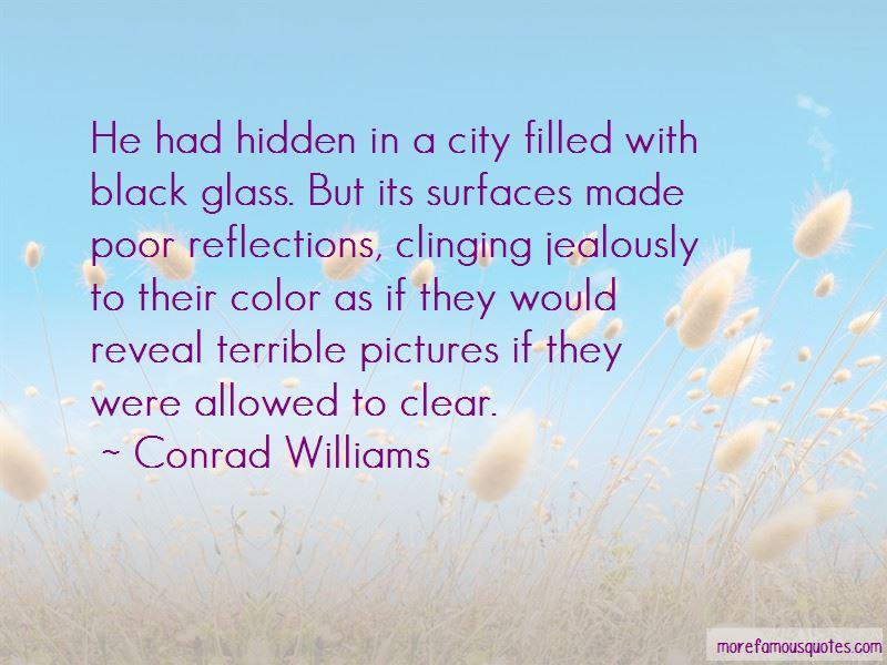 Conrad Williams Quotes Pictures 2