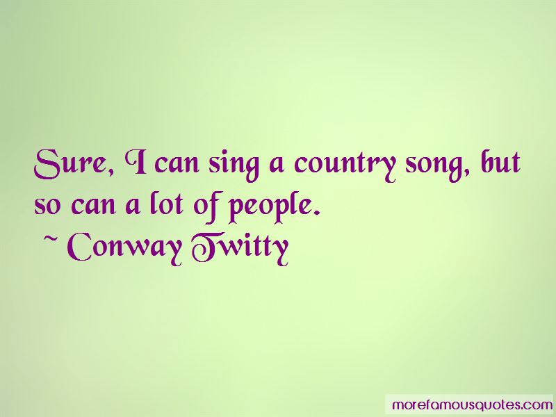 Conway Twitty Quotes Pictures 2