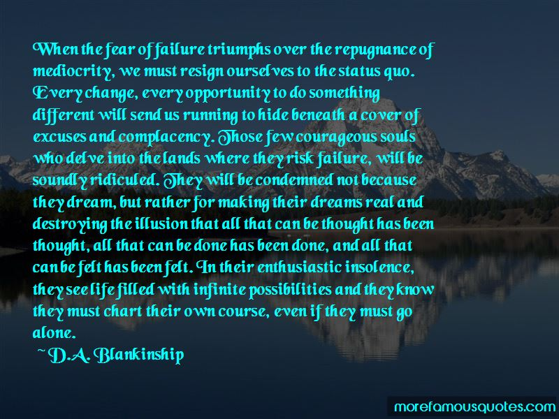 D.A. Blankinship Quotes