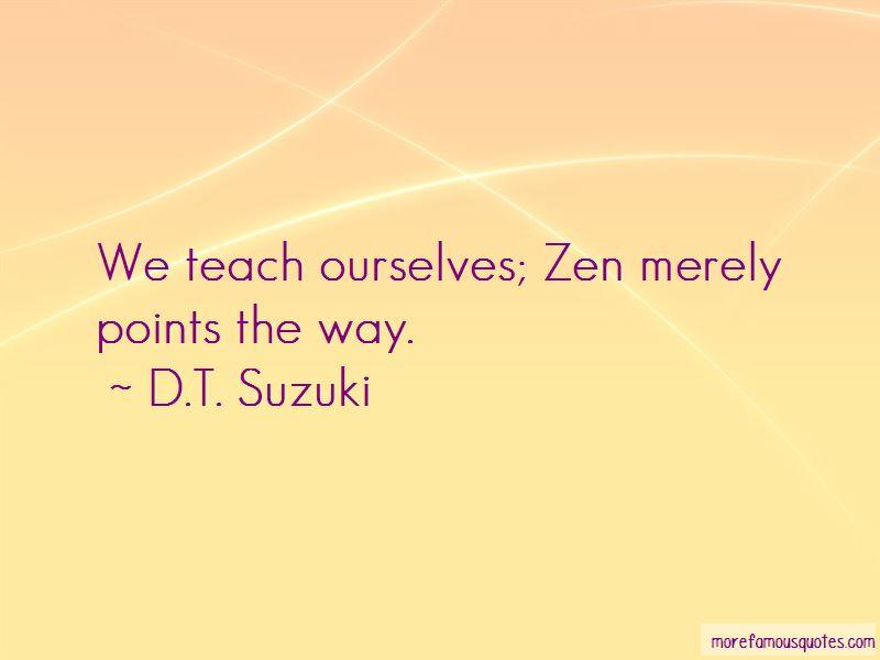 D.T. Suzuki Quotes Pictures 4