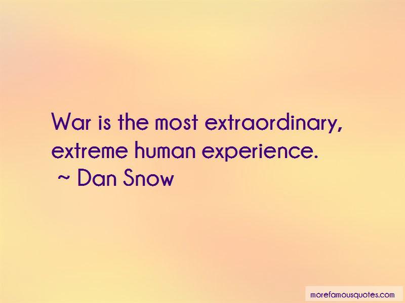 Dan Snow Quotes Pictures 3