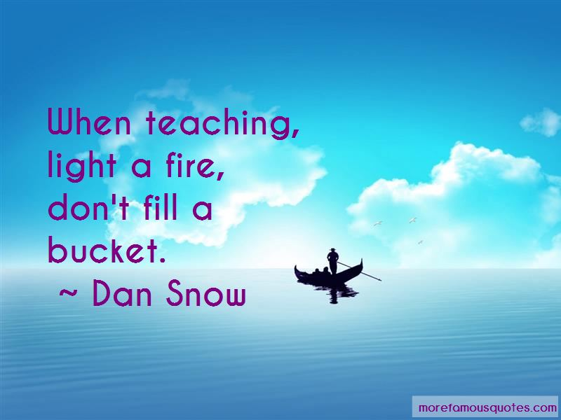 Dan Snow Quotes