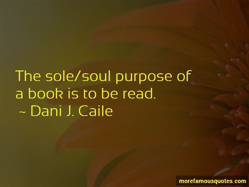 Dani J. Caile Quotes Pictures 2