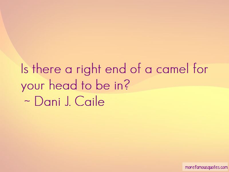 Dani J. Caile Quotes Pictures 3