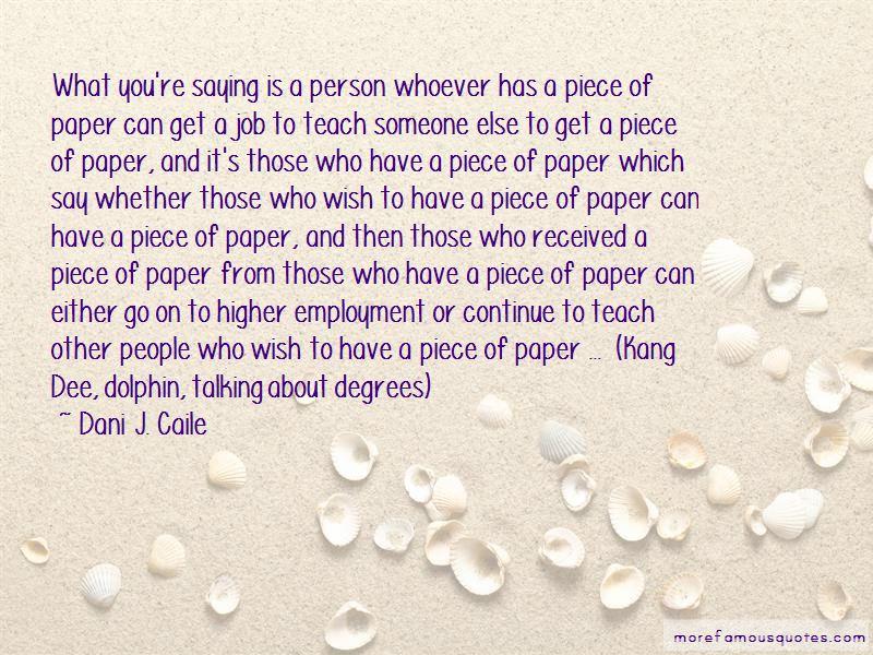 Dani J. Caile Quotes